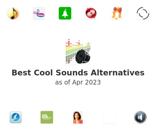Best Cool Sounds Alternatives