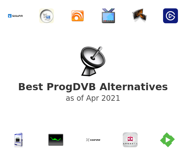Best ProgDVB Alternatives