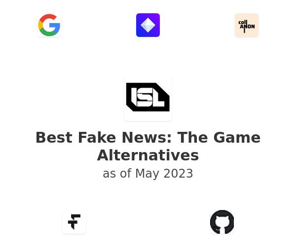 Best Fake News: The Game Alternatives
