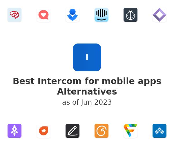 Best Intercom for mobile apps Alternatives