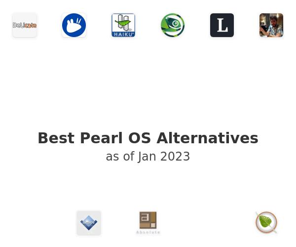 Best Pearl OS Alternatives