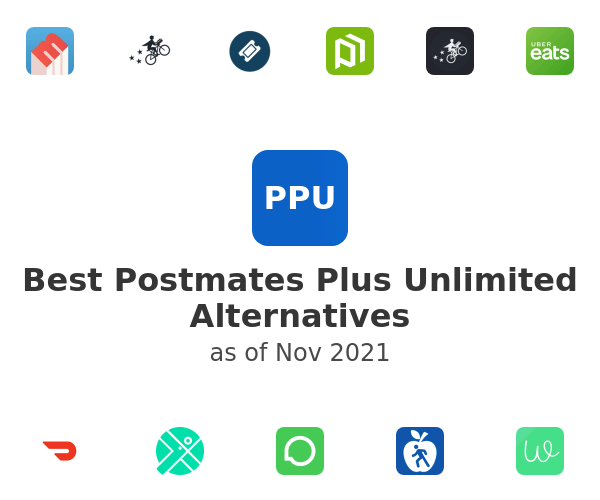 Best Postmates Plus Unlimited Alternatives