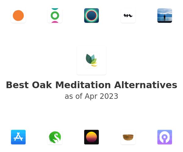 Best Oak Meditation Alternatives