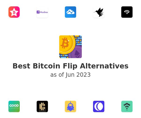 Best Bitcoin Flip Alternatives