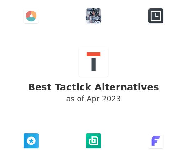 Best Tactick Alternatives