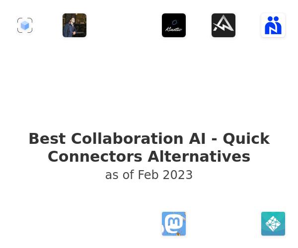 Best Collaboration AI - Quick Connectors Alternatives