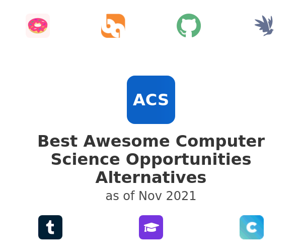 Best Awesome Computer Science Opportunities Alternatives