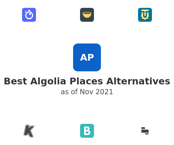 Best Algolia Places Alternatives