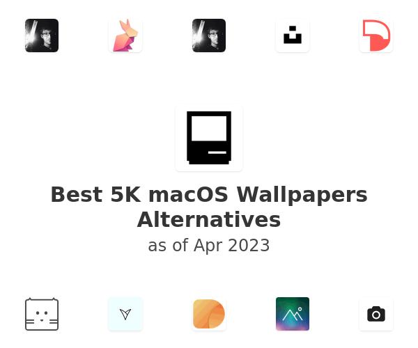 Best 5K macOS Wallpapers Alternatives
