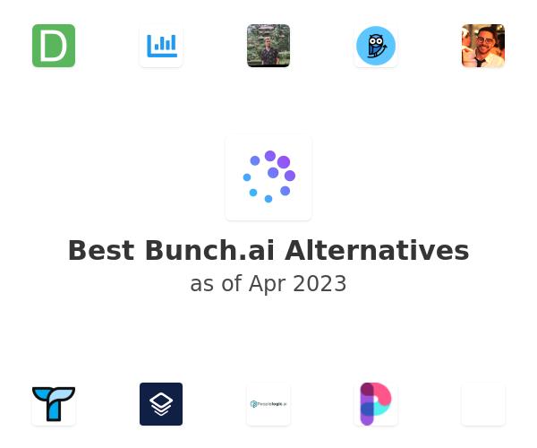 Best Bunch.ai Alternatives