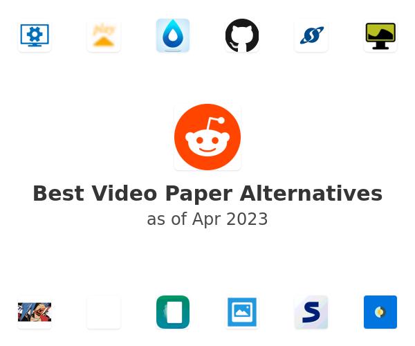 Best Video Paper Alternatives