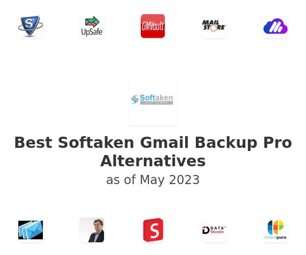 Best Softaken Gmail Backup Pro Alternatives