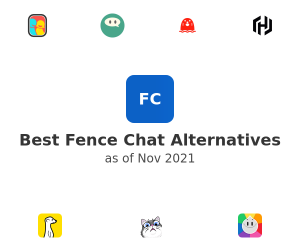 Best Fence Chat Alternatives