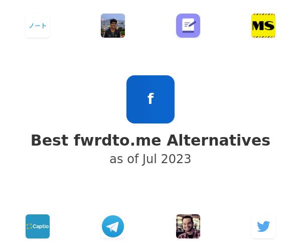Best fwrdto.me Alternatives