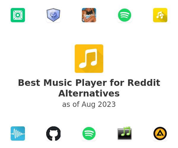 Best Music Player for Reddit Alternatives