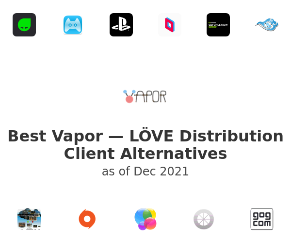 Best Vapor — LÖVE Distribution Client Alternatives
