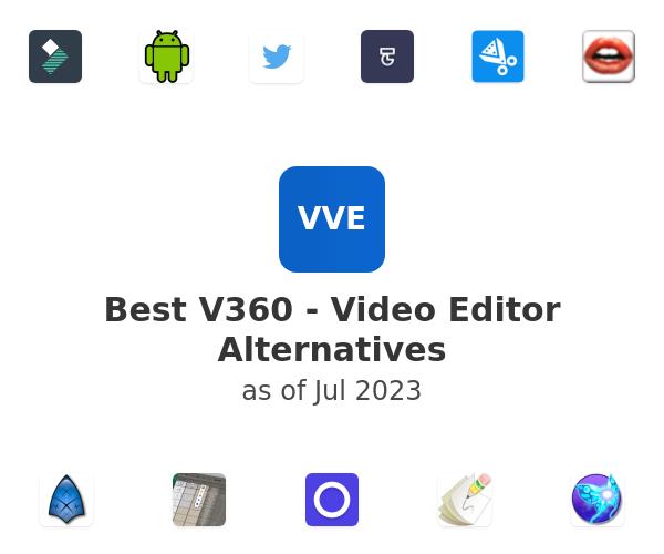 Best V360 - Video Editor Alternatives