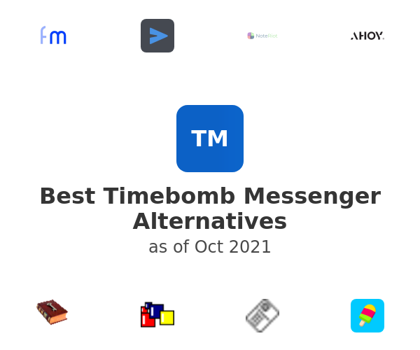 Best Timebomb Messenger Alternatives