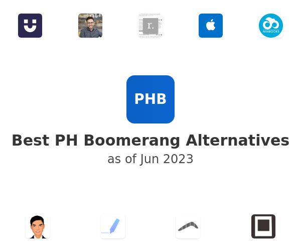 Best PH Boomerang Alternatives
