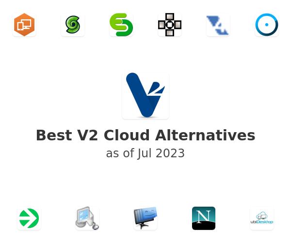 Best V2 Cloud Alternatives