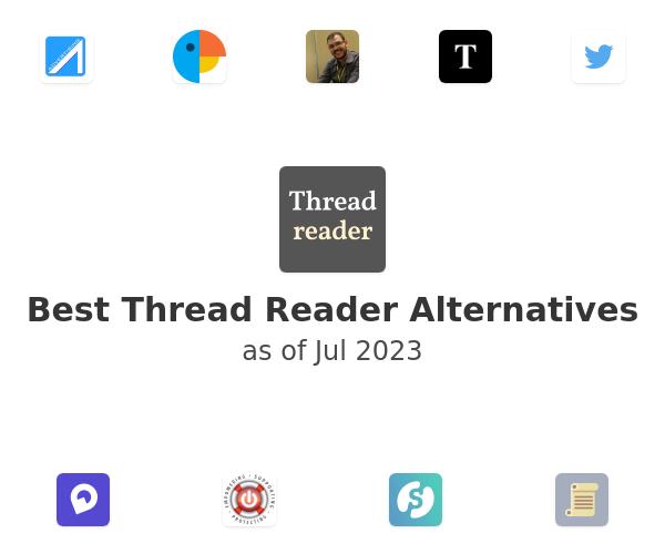 Best Thread Reader Alternatives