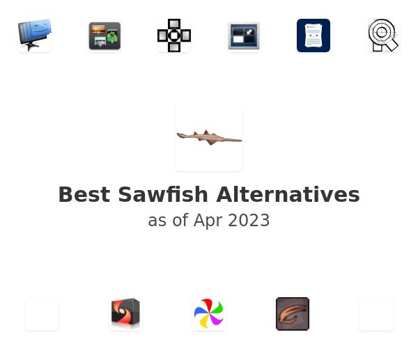 Best Sawfish Alternatives