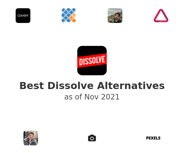 Best Dissolve Alternatives