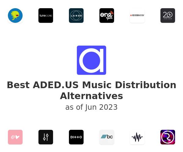 Best ADED.US Music Distribution Alternatives