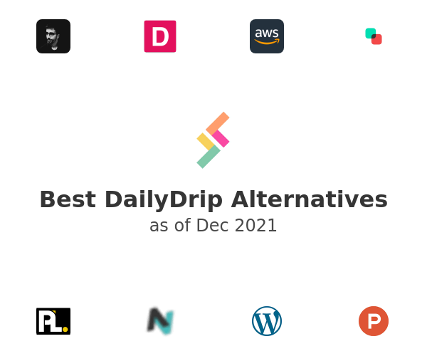 Best DailyDrip Alternatives