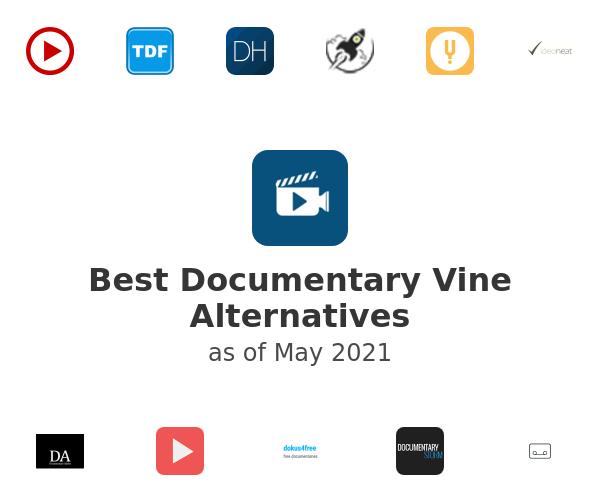 Best Documentary Vine Alternatives