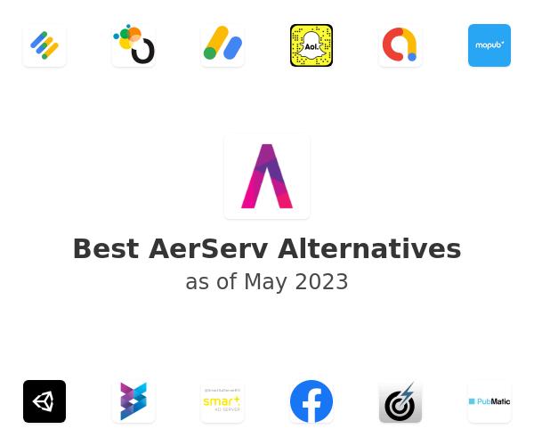 Best AerServ Alternatives