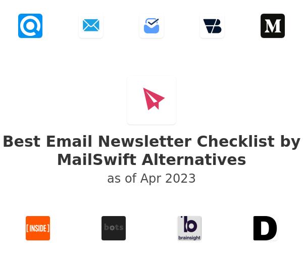 Best Email Newsletter Checklist by MailSwift Alternatives