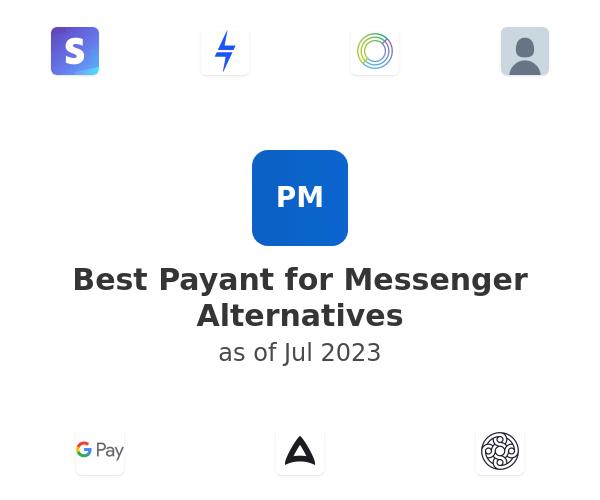 Best Payant for Messenger Alternatives