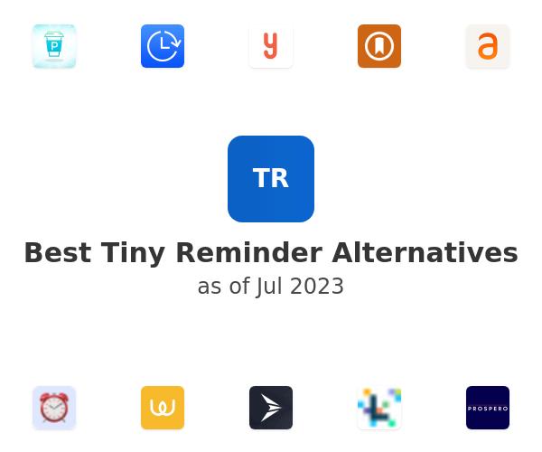 Best Tiny Reminder Alternatives