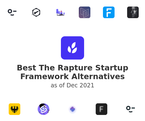 Best The Rapture Startup Framework Alternatives