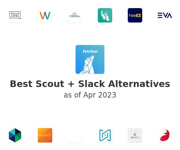 Best Scout + Slack Alternatives
