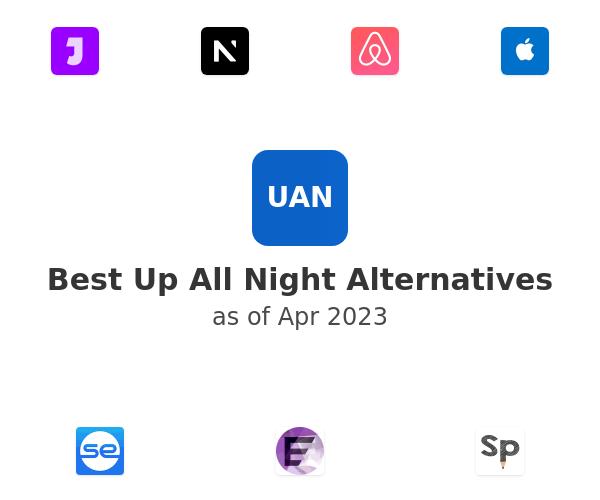 Best Up All Night Alternatives