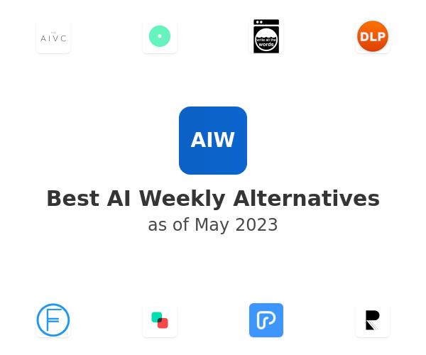 Best AI Weekly Alternatives
