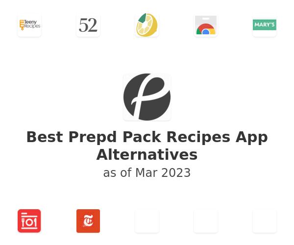 Best Prepd Pack Recipes App Alternatives