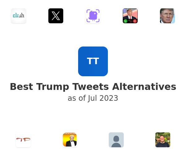 Best Trump Tweets Alternatives