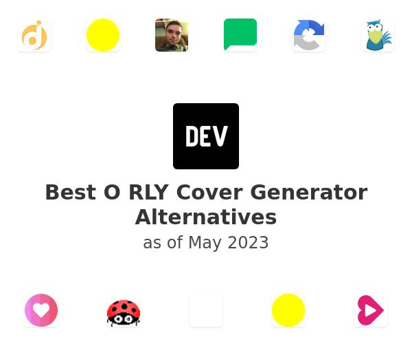 Best O RLY Cover Generator Alternatives