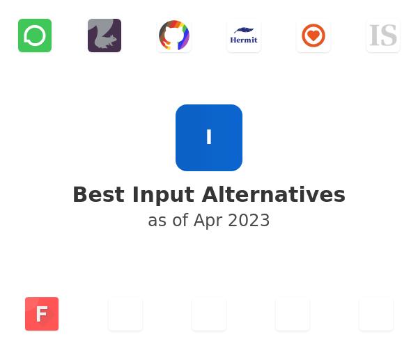 Best Input Alternatives
