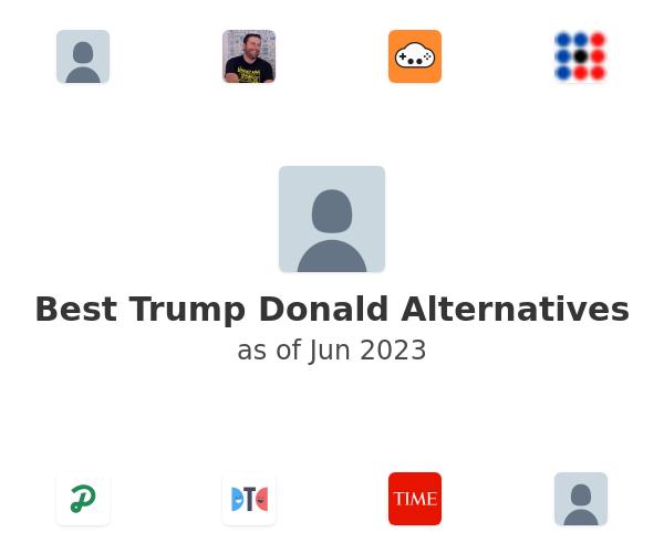 Best Trump Donald Alternatives