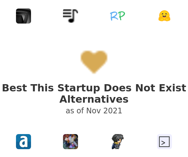 Best This Startup Does Not Exist Alternatives