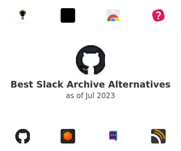 Best Slack Archive Alternatives