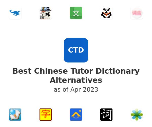Best Chinese Tutor Dictionary Alternatives