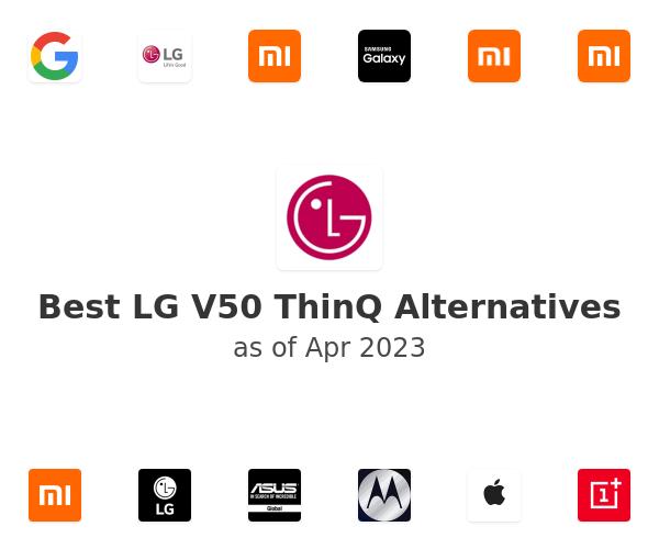 Best LG V50 ThinQ Alternatives