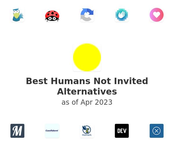 Best Humans Not Invited Alternatives