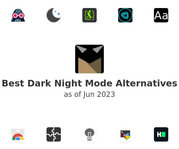 Best Dark Night Mode Alternatives