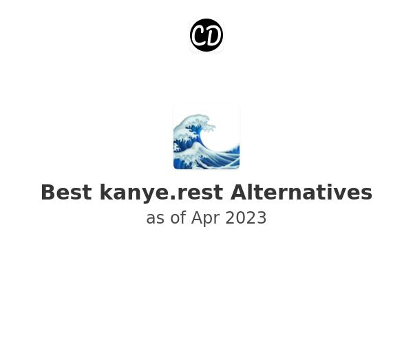 Best kanye.rest Alternatives